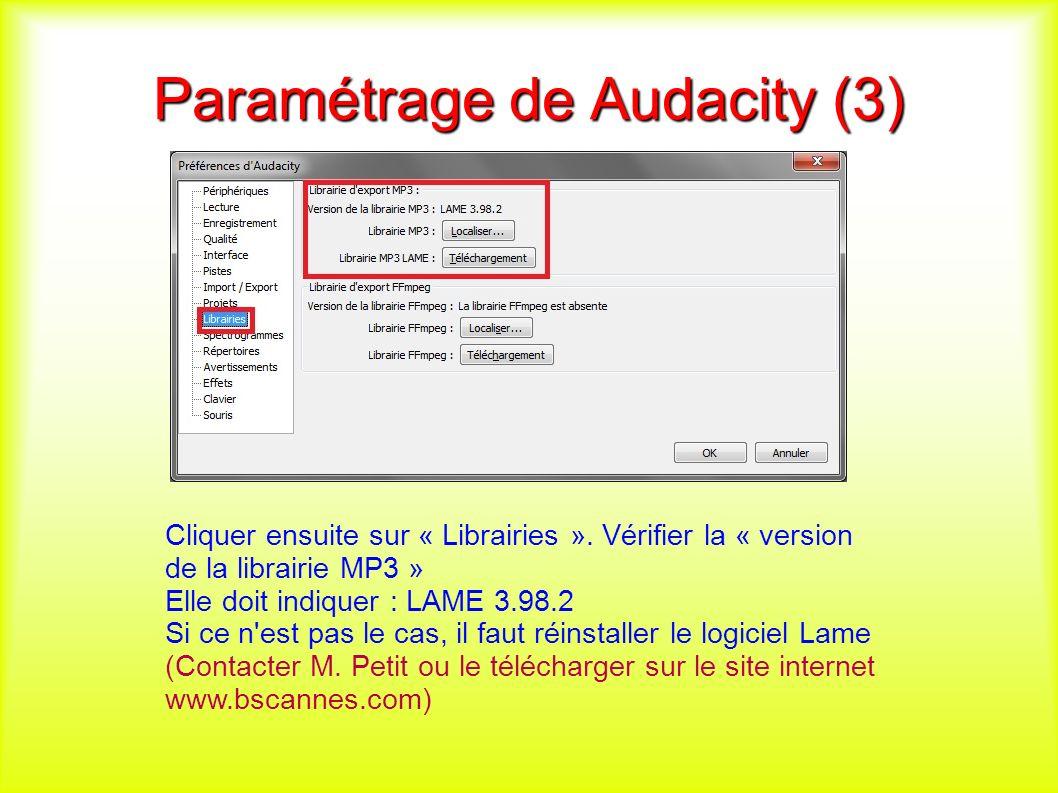 Paramétrage de Audacity (3) Cliquer ensuite sur « Librairies ».