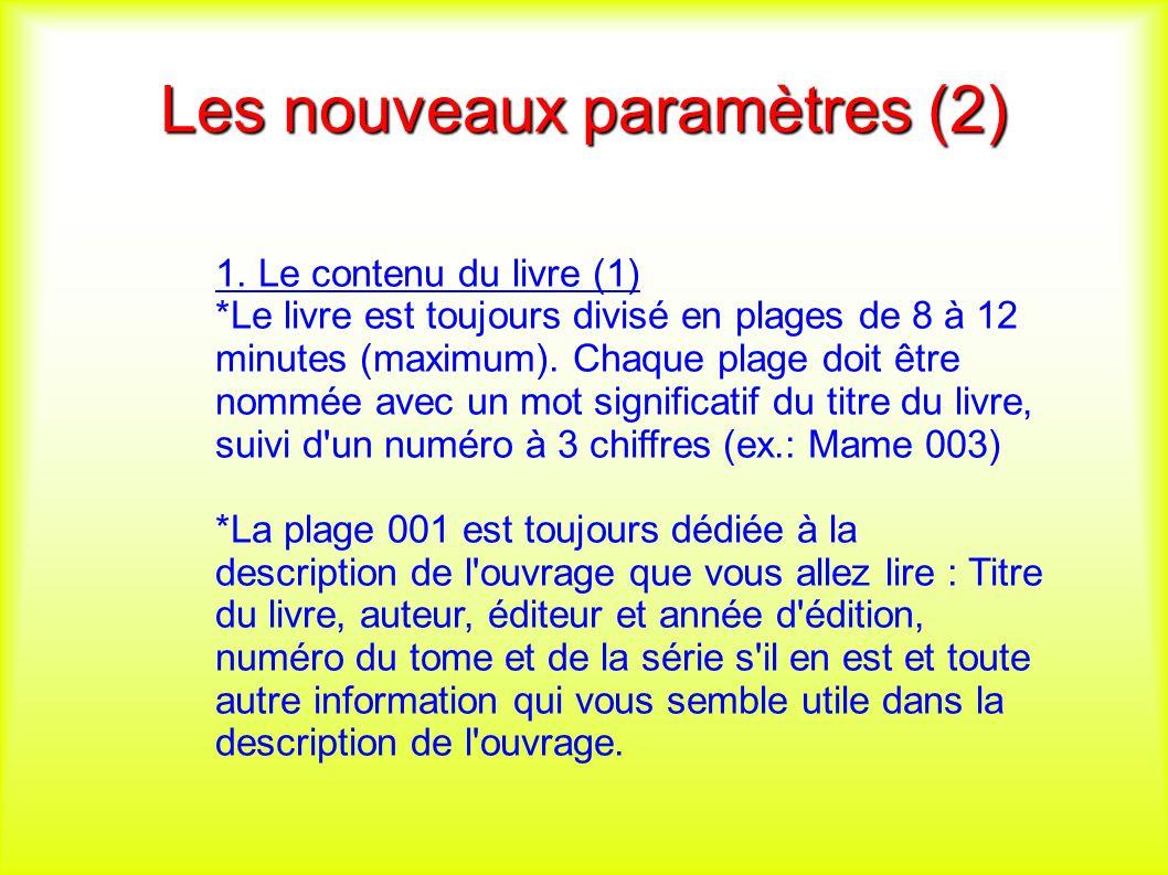 Les nouveaux paramètres (2) 1.