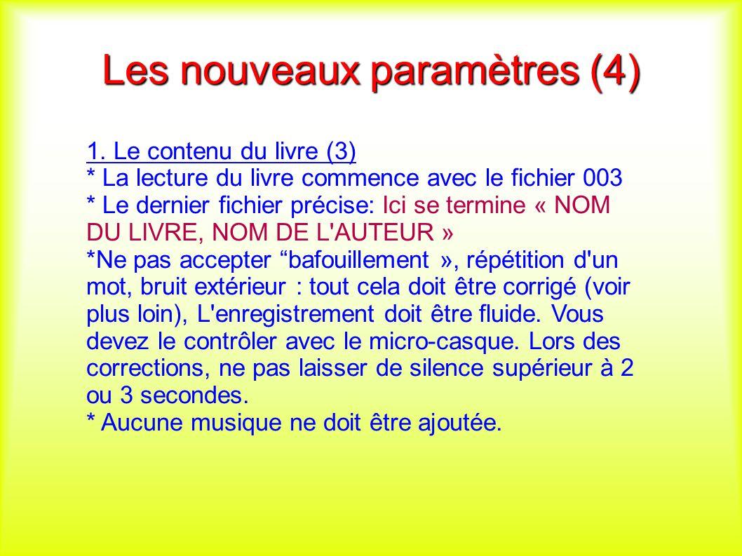 Les nouveaux paramètres (4) 1.