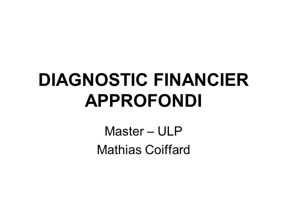 DIAGNOSTIC FINANCIER APPROFONDI Master – ULP Mathias Coiffard