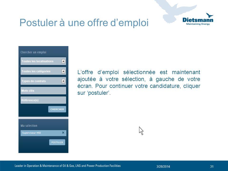 Loffre demploi sélectionnée est maintenant ajoutée à votre sélection, à gauche de votre écran. Pour continuer votre candidature, cliquer sur postuler.