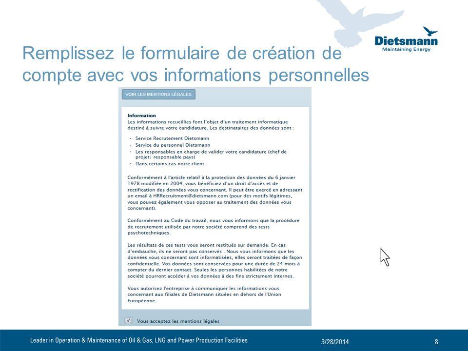 3/28/20148 Remplissez le formulaire de création de compte avec vos informations personnelles