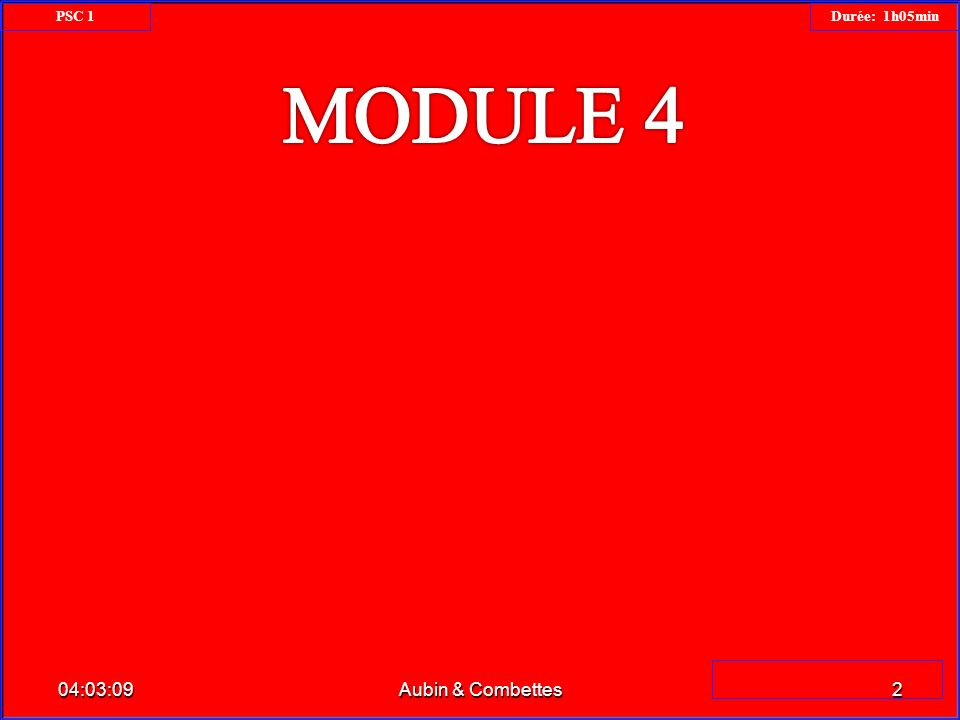 04:04:4923Aubin & Combettes PSC 1 Durée: 1h 05min