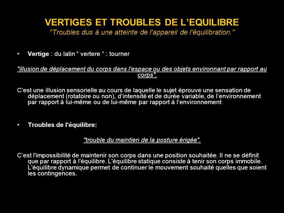 VERTIGES ET TROUBLES DE LEQUILIBRE