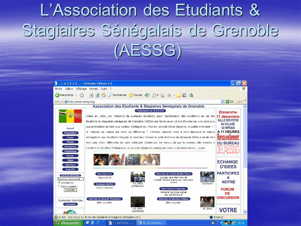 LAssociation des Etudiants & Stagiaires Sénégalais de Grenoble (AESSG) LAssociation des Etudiants & Stagiaires Sénégalais de Grenoble (AESSG)