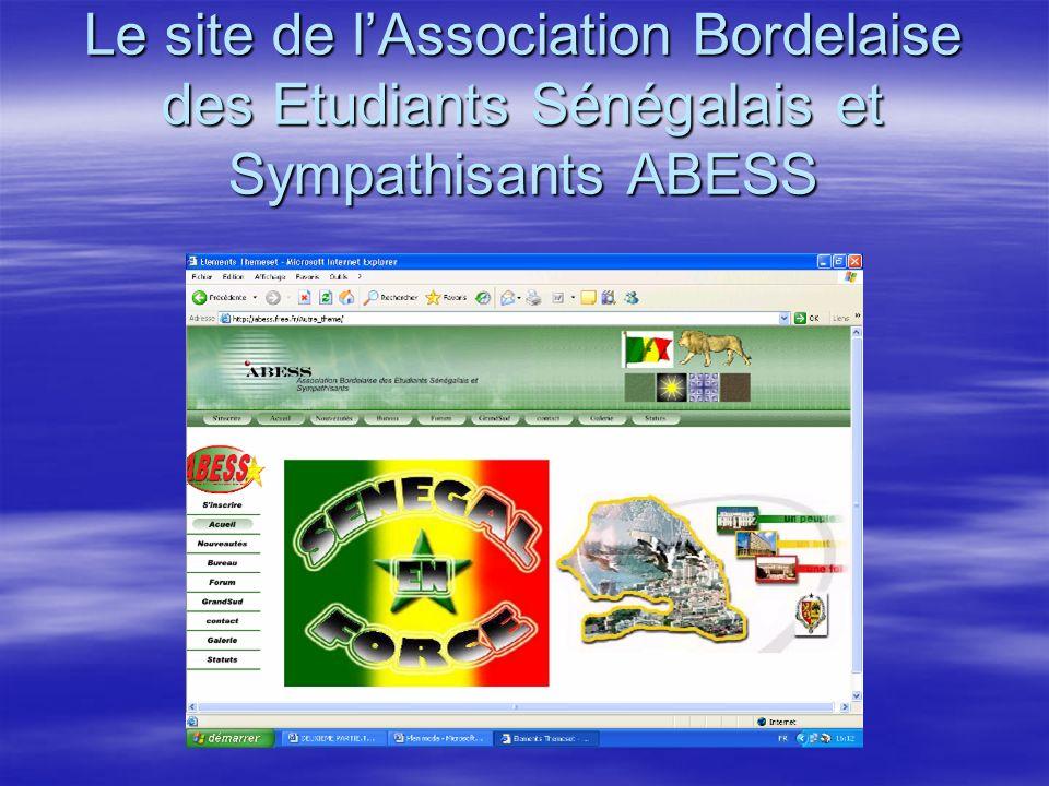 Le site de lAssociation Bordelaise des Etudiants Sénégalais et Sympathisants ABESS