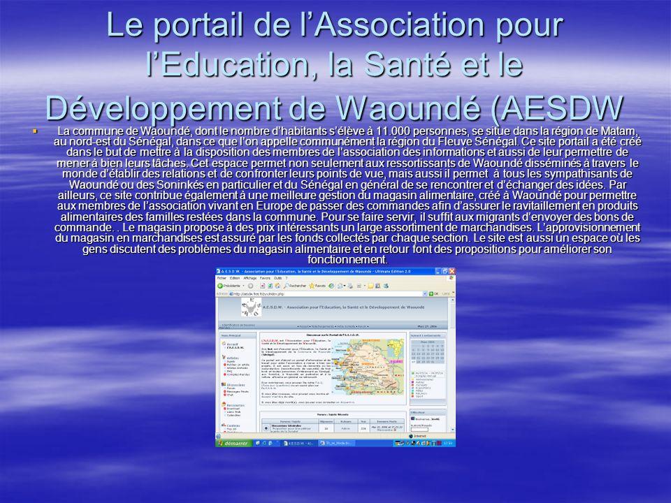 Le portail de lAssociation pour lEducation, la Santé et le Développement de Waoundé (AESDW La commune de Waoundé, dont le nombre dhabitants sélève à 11.000 personnes, se situe dans la région de Matam, au nord-est du Sénégal, dans ce que lon appelle communément la région du Fleuve Sénégal.