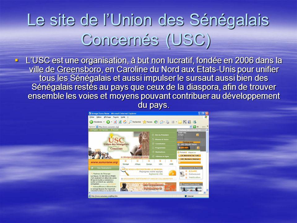 Le site de lUnion des Sénégalais Concernés (USC) Le site de lUnion des Sénégalais Concernés (USC) LUSC est une organisation, à but non lucratif, fondée en 2006 dans la ville de Greensboro, en Caroline du Nord aux Etats-Unis pour unifier tous les Sénégalais et aussi impulser le sursaut aussi bien des Sénégalais restés au pays que ceux de la diaspora, afin de trouver ensemble les voies et moyens pouvant contribuer au développement du pays.