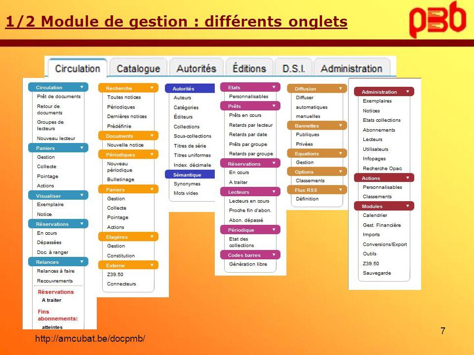 1/2 Module de gestion : différents onglets 7 http://amcubat.be/docpmb/