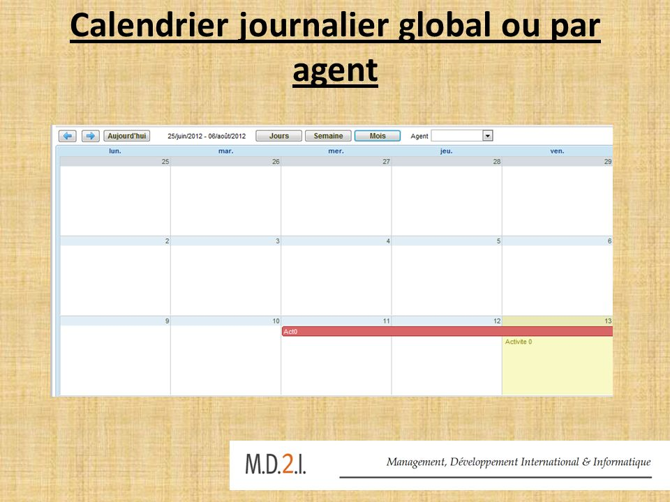Calendrier journalier global ou par agent