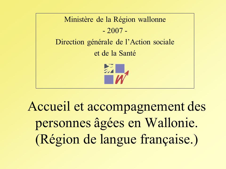 Accueil et accompagnement des personnes âgées en Wallonie.