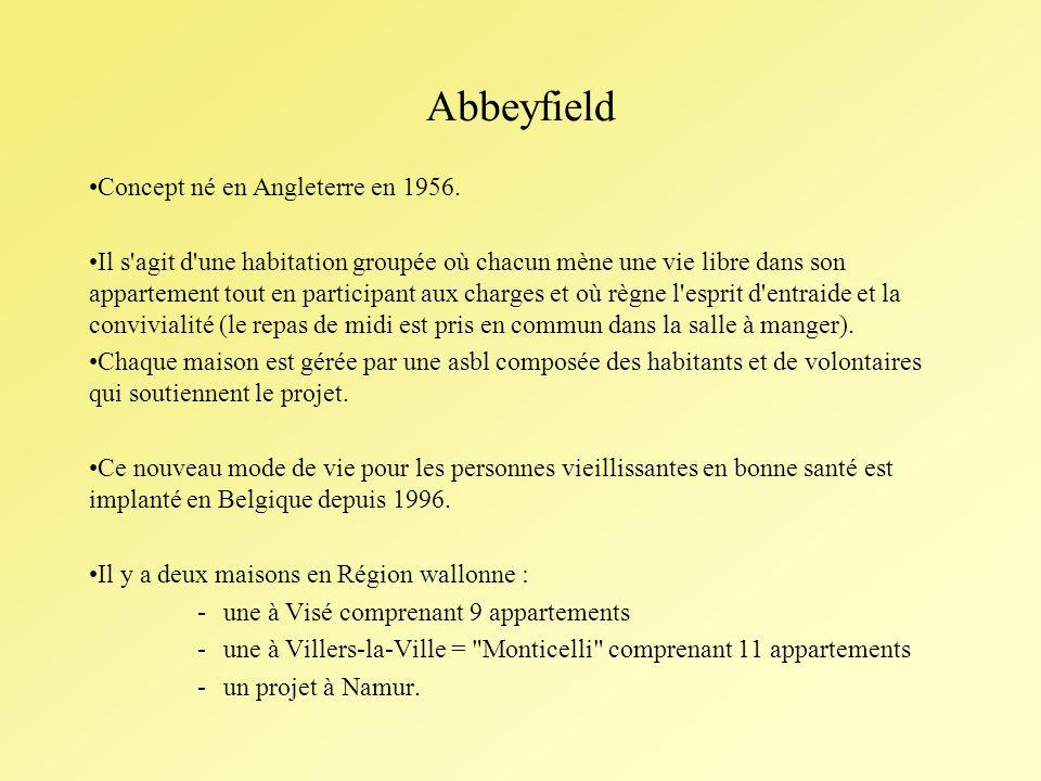 Abbeyfield Concept né en Angleterre en 1956.