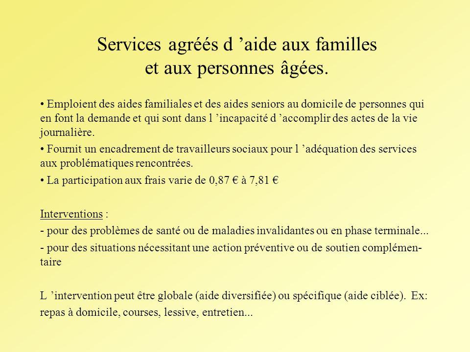 Services agréés d aide aux familles et aux personnes âgées.