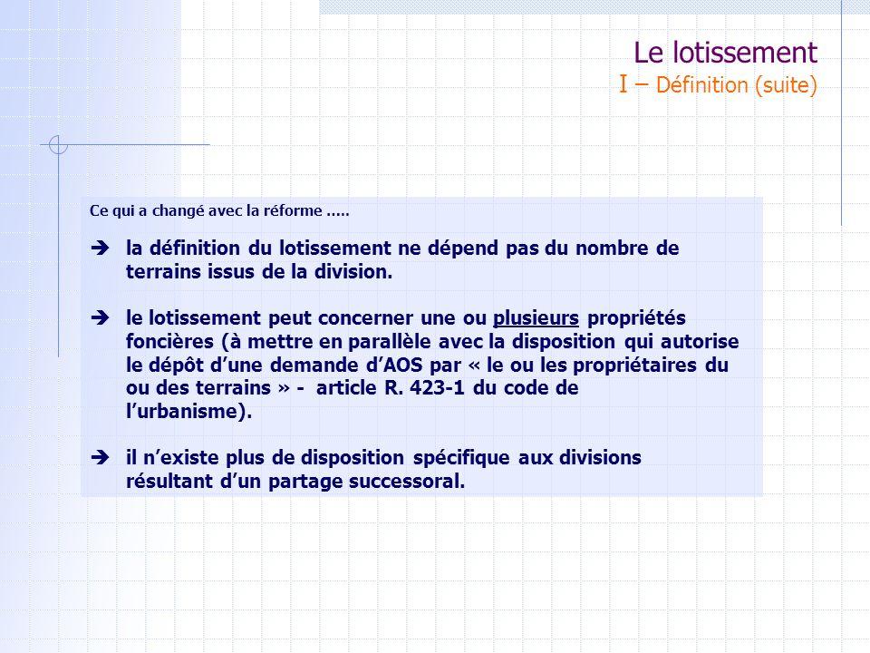 Le lotissement IV– La Charte pour la Qualité des Lotissements Les Objectifs: - Définir des principes à prendre en compte dans la conception et la réalisation des projets de lotissement.