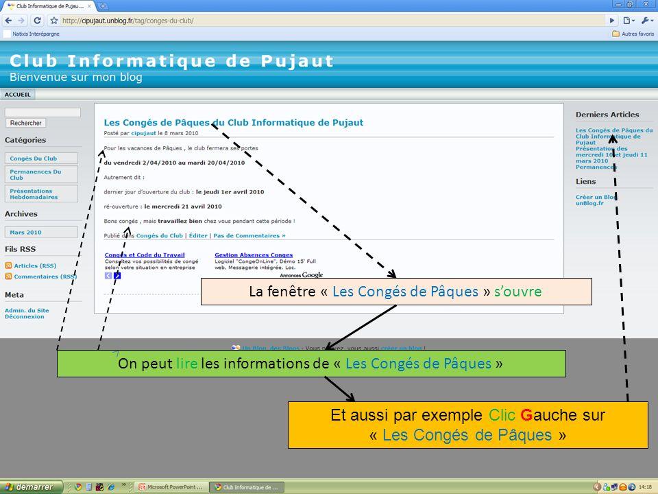La fenêtre « Les Congés de Pâques » souvre On peut lire les informations de « Les Congés de Pâques » Et aussi par exemple Clic Gauche sur « Les Congés