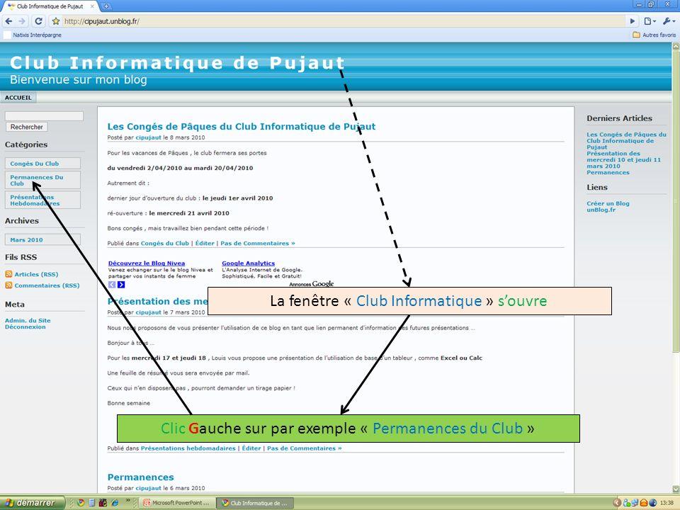 La fenêtre « Club Informatique » souvre Clic Gauche sur par exemple « Permanences du Club »