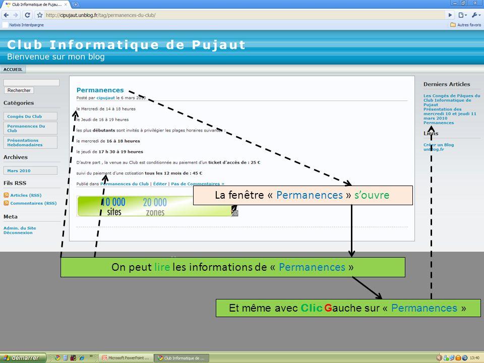 La fenêtre « Permanences » souvre On peut lire les informations de « Permanences » Et même avec Clic Gauche sur « Permanences »