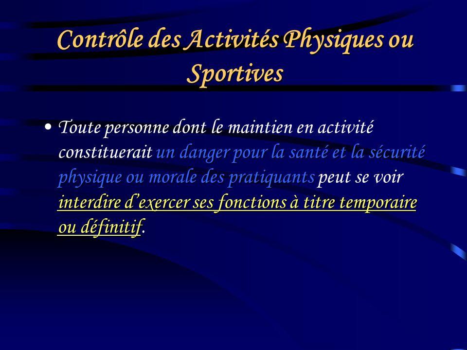 Contrôle des Activités Physiques ou Sportives infraction lenseignement, lencadrement ou lanimation des APS contre rémunérationlexploitation dun établi