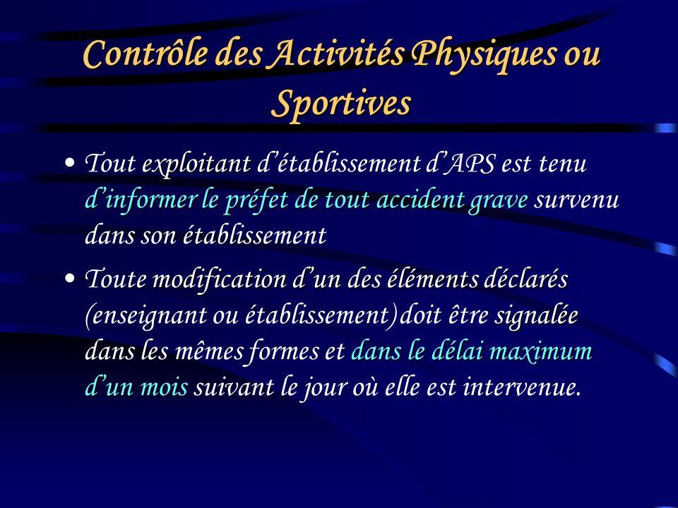 Contrôle des Activités Physiques ou Sportives sopposer à louverture ou prononcer la fermeture temporaire ou définitiveLautorité administrative peut so
