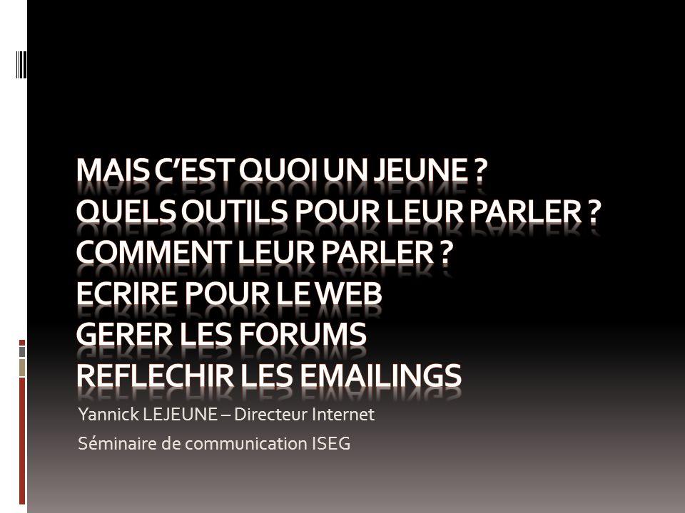 Yannick LEJEUNE – Directeur Internet Séminaire de communication ISEG