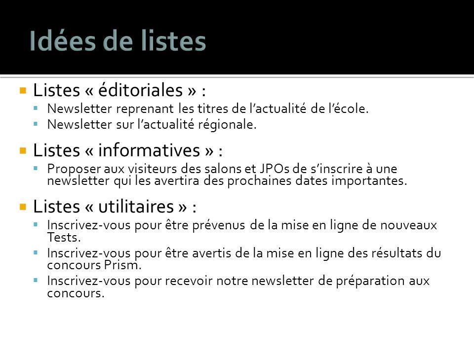 Listes « éditoriales » : Newsletter reprenant les titres de lactualité de lécole.
