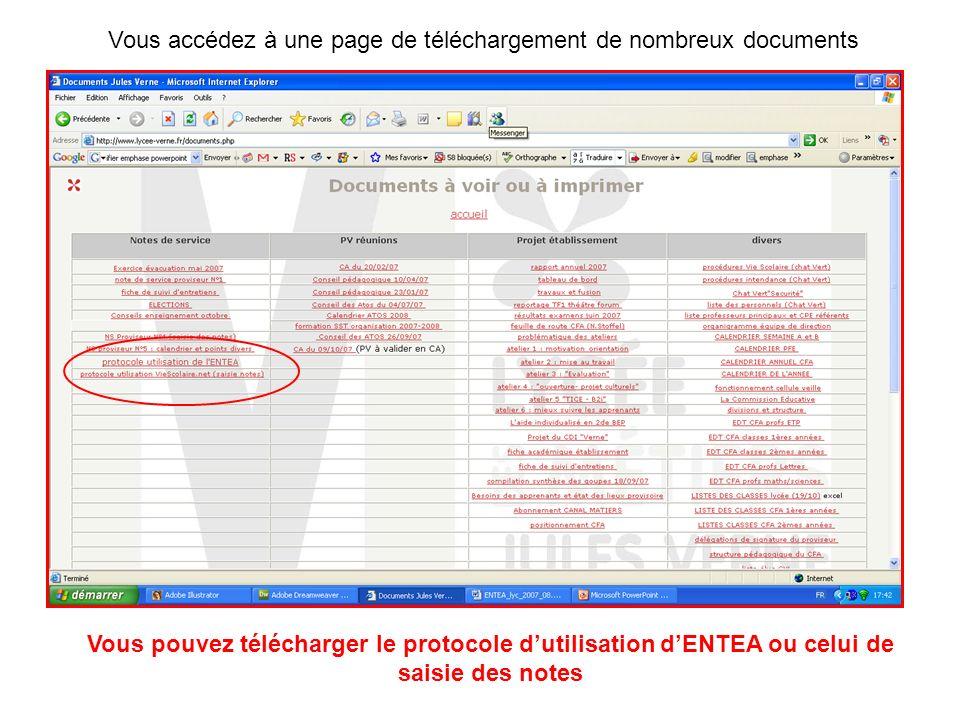 Vous pouvez télécharger le protocole dutilisation dENTEA ou celui de saisie des notes Vous accédez à une page de téléchargement de nombreux documents