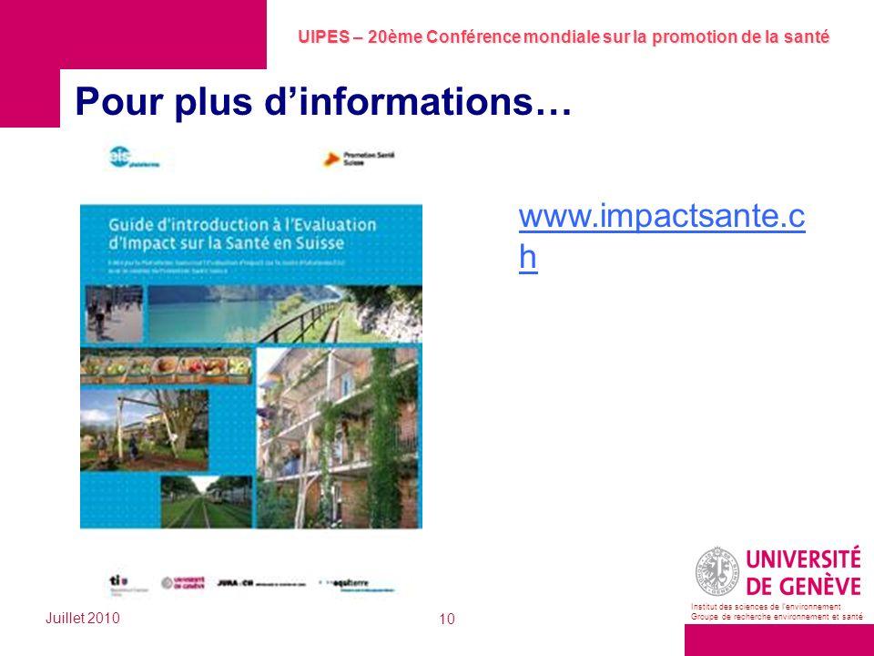 UIPES – 20ème Conférence mondiale sur la promotion de la santé Juillet 2010 10 Institut des sciences de lenvironnement Groupe de recherche environneme