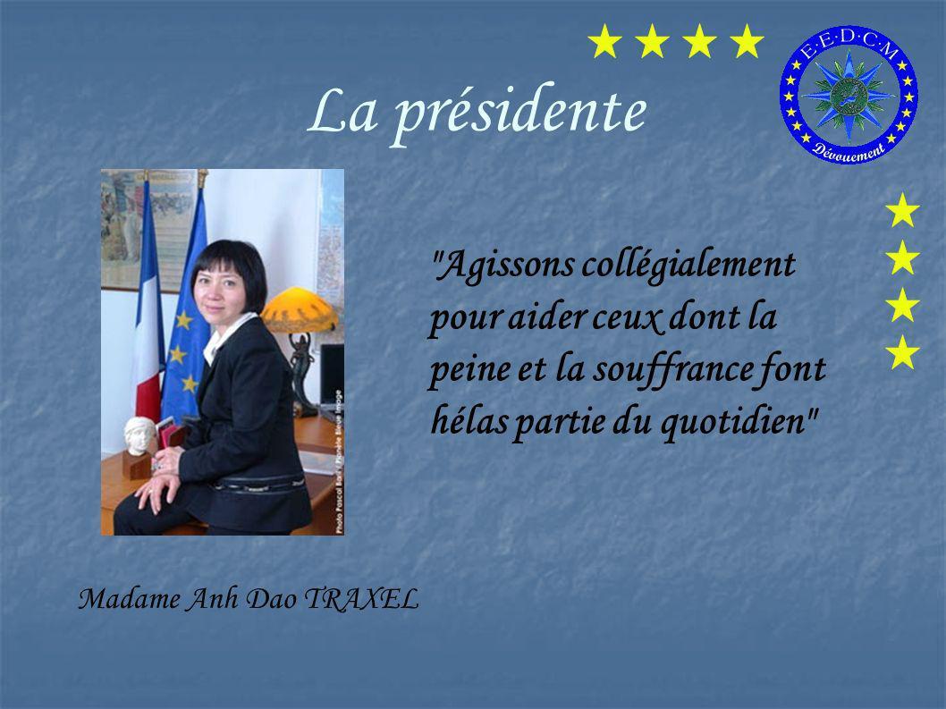 La présidente Madame Anh Dao TRAXEL