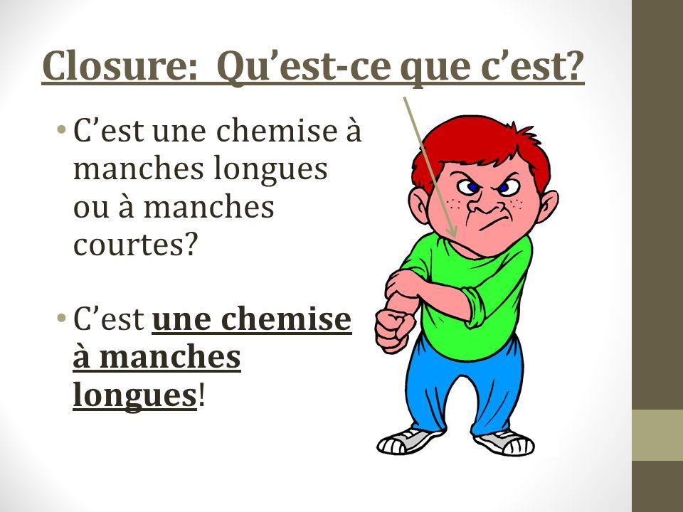 Closure: Quest-ce que cest. Cest une chemise à manches longues ou à manches courtes.