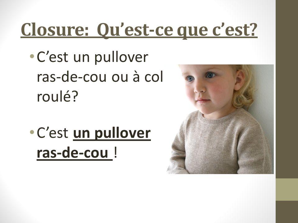 Closure: Quest-ce que cest. Cest un pullover ras-de-cou ou à col roulé.