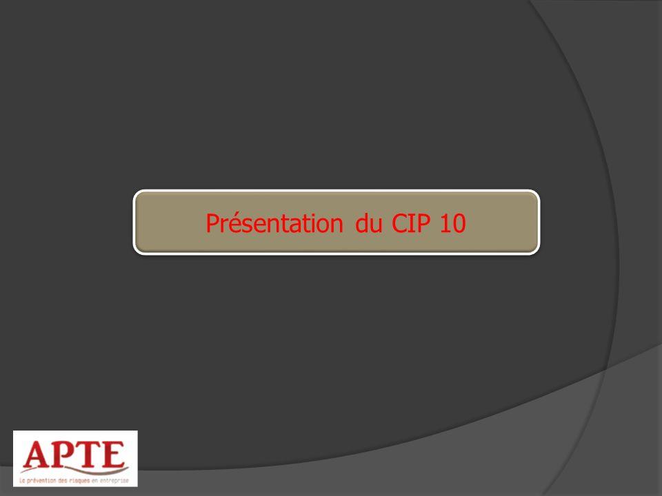 Présentation du CIP 10