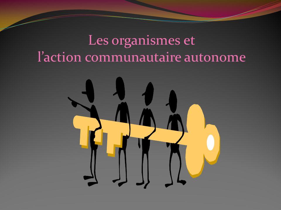 Les organismes et laction communautaire autonome