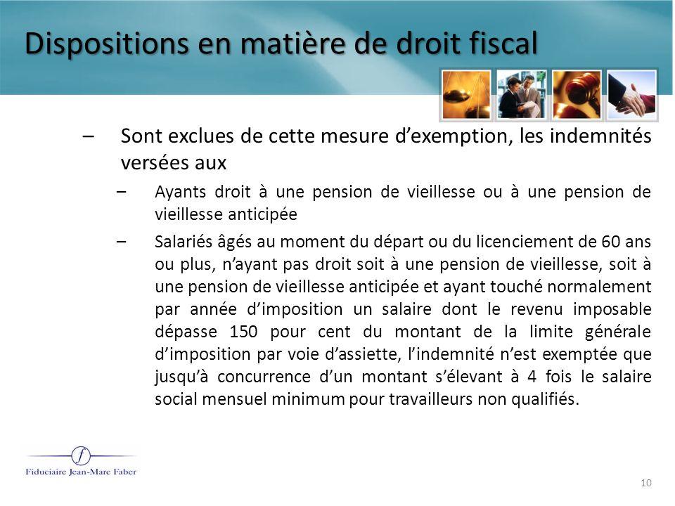 Dispositions en matière de droit fiscal Art.11(1) L.I.R.