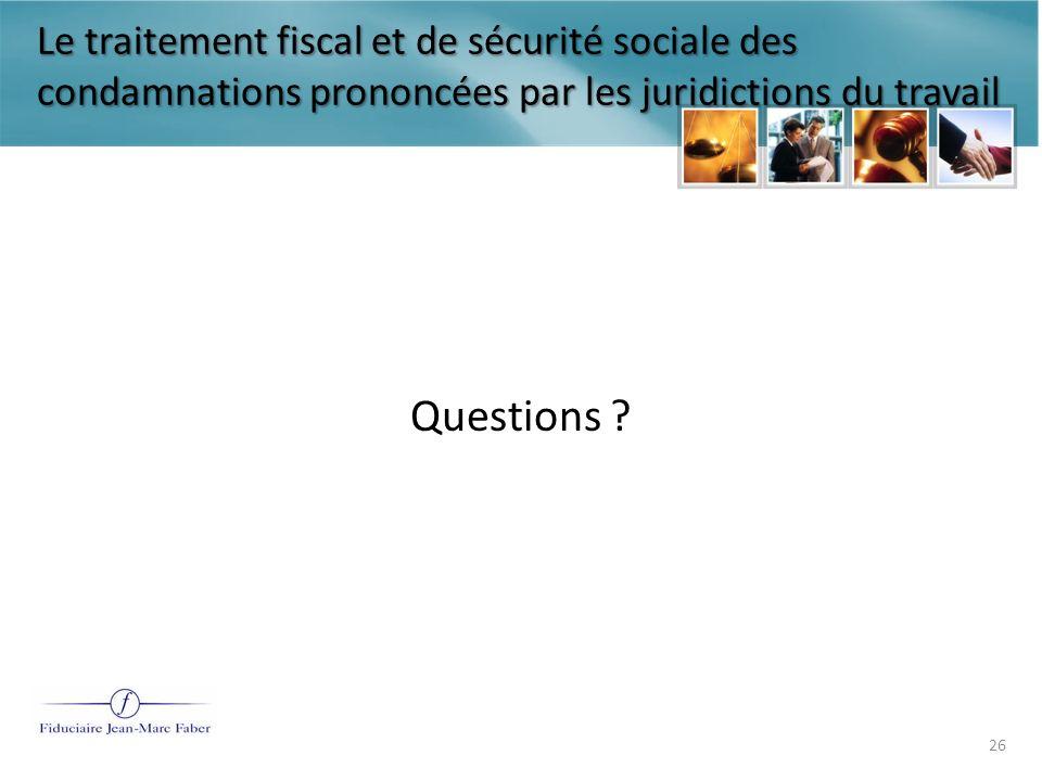 Le traitement fiscal et de sécurité sociale des condamnations prononcées par les juridictions du travail Merci Ce sont des diapositives de présentation seulement.