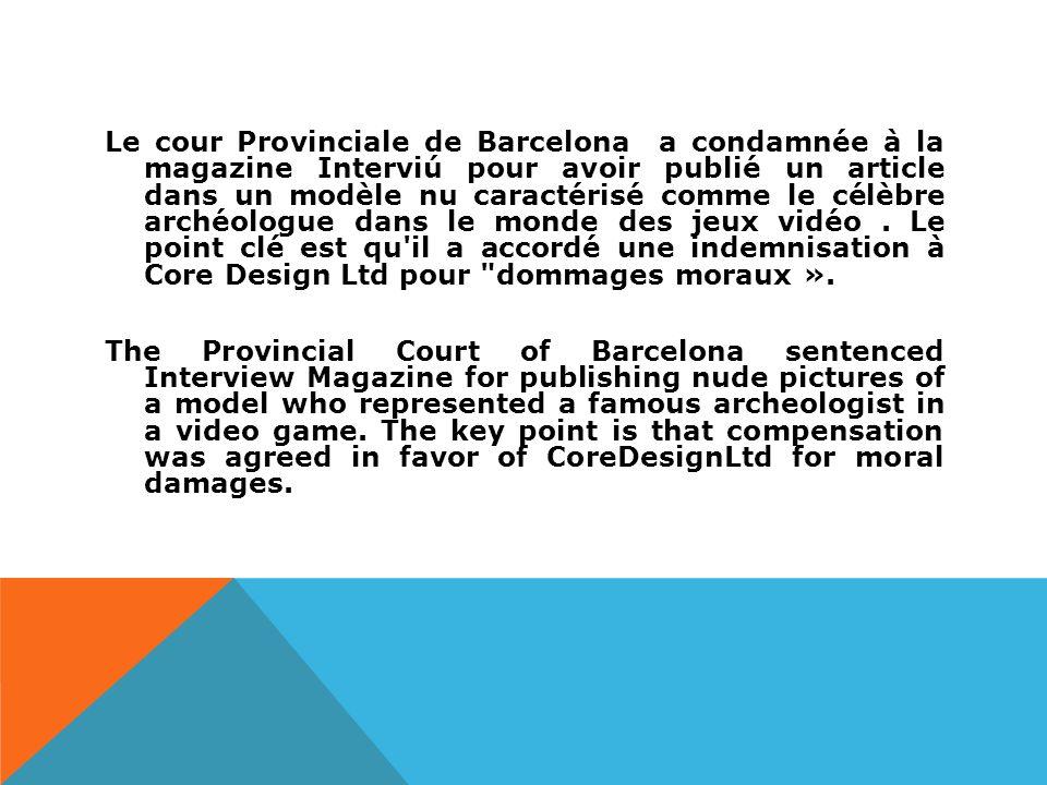 Le cour Provinciale de Barcelona a condamnée à la magazine Interviú pour avoir publié un article dans un modèle nu caractérisé comme le célèbre archéologue dans le monde des jeux vidéo.