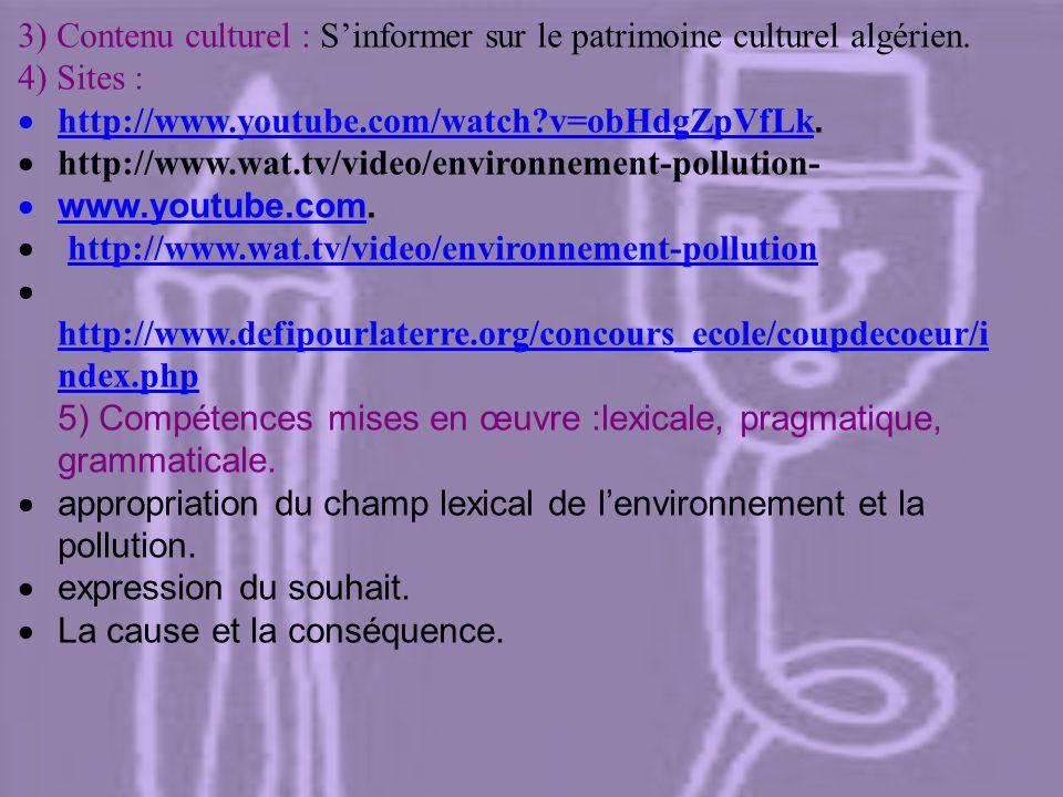 4) Sites : A) Enseignant : 1)Supports : Extrait du film dAl Gore(traduit) :You tube une vérité qui dérange Document audio-visuel « environnement et po