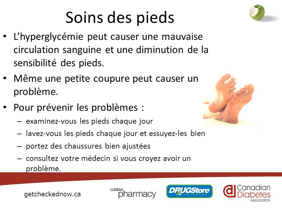 getcheckednow.ca Soins des pieds Lhyperglycémie peut causer une mauvaise circulation sanguine et une diminution de la sensibilité des pieds. Même une