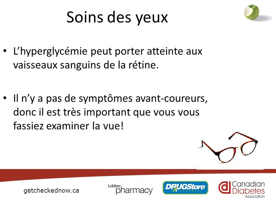 getcheckednow.ca Soins des yeux Lhyperglycémie peut porter atteinte aux vaisseaux sanguins de la rétine. Il ny a pas de symptômes avant-coureurs, donc
