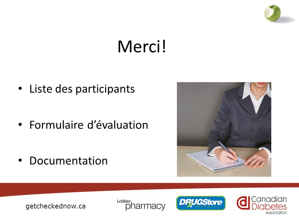getcheckednow.ca Merci! Liste des participants Formulaire dévaluation Documentation