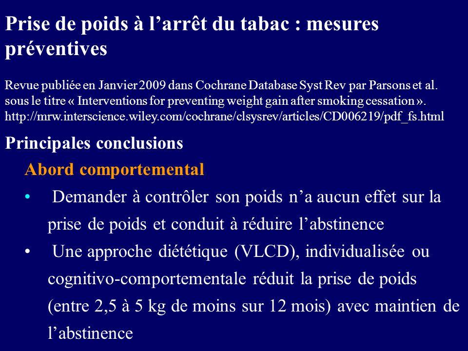 Abord comportemental Demander à contrôler son poids na aucun effet sur la prise de poids et conduit à réduire labstinence Une approche diététique (VLC