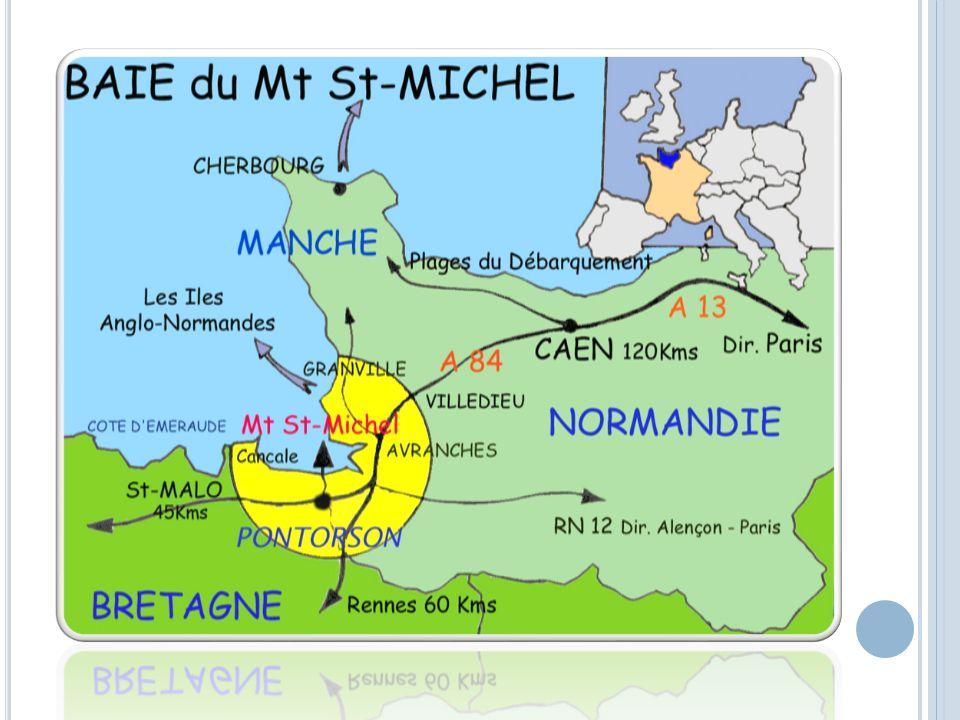 LE MONT SAINT-MICHEL ET SA BAIE, PATRIMOINE MONDIAL DE L UNESCO 50 élèves 5 adultes 1 chauffeur