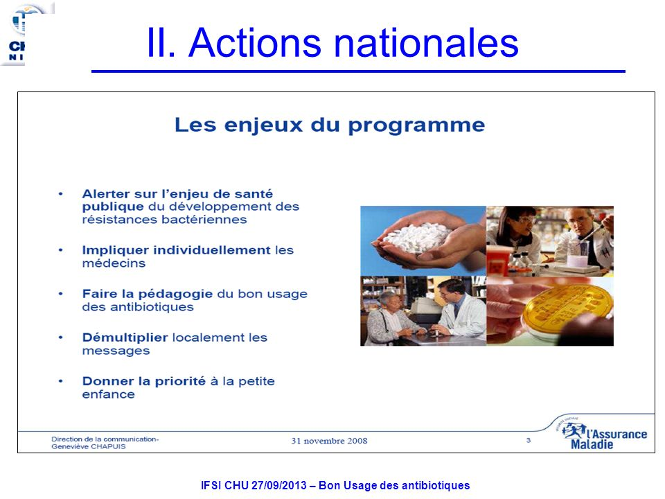 IFSI CHU 27/09/2013 – Bon Usage des antibiotiques II. Actions nationales
