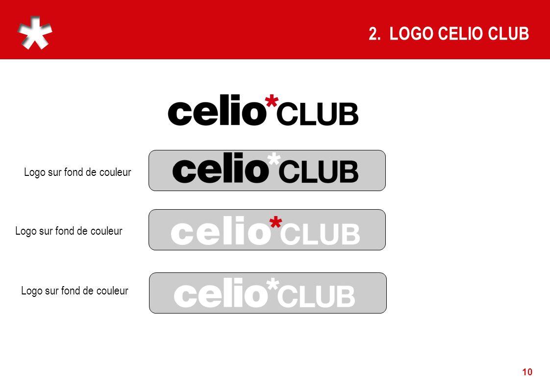 10 2. LOGO CELIO CLUB Logo sur fond de couleur