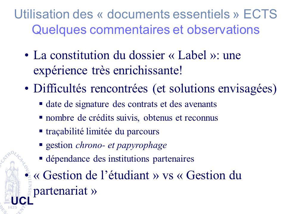 Utilisation des « documents essentiels » ECTS Quelques commentaires et observations La constitution du dossier « Label »: une expérience très enrichis