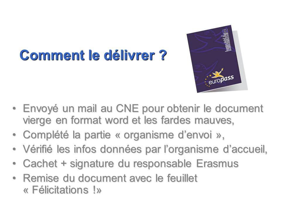 Envoyé un mail au CNE pour obtenir le document vierge en format word et les fardes mauves,Envoyé un mail au CNE pour obtenir le document vierge en for