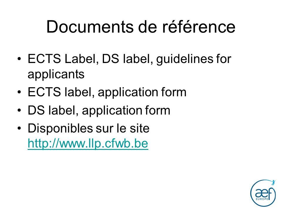Documents de référence ECTS Label, DS label, guidelines for applicants ECTS label, application form DS label, application form Disponibles sur le site