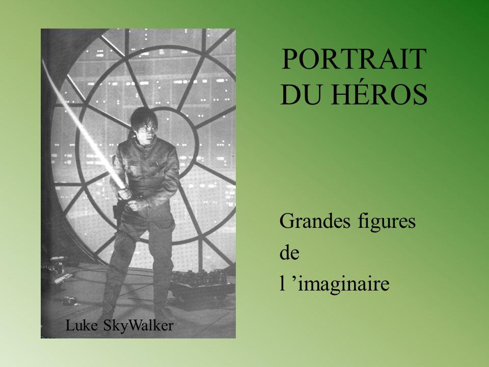 PORTRAIT DU HÉROS Grandes figures de l imaginaire Luke SkyWalker