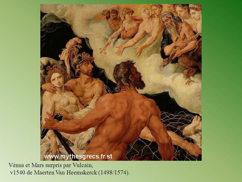 Vénus et Mars surpris par Vulcain, v1540 de Maerten Van Heemskerck (1498/1574).