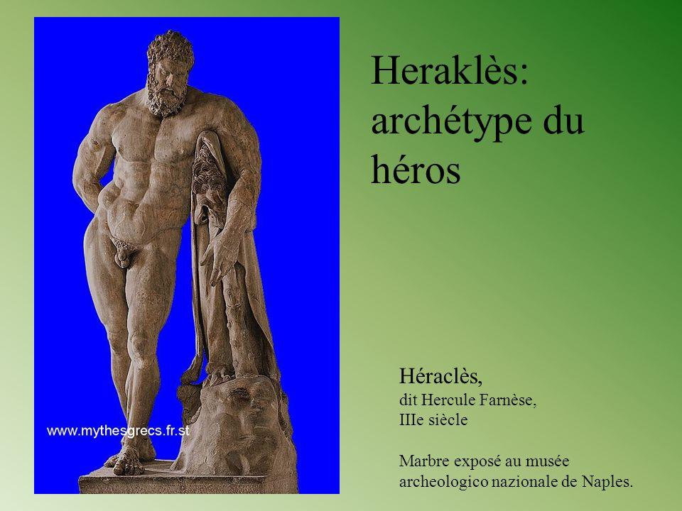 Heraklès: archétype du héros Héraclès, dit Hercule Farnèse, IIIe siècle Marbre exposé au musée archeologico nazionale de Naples.