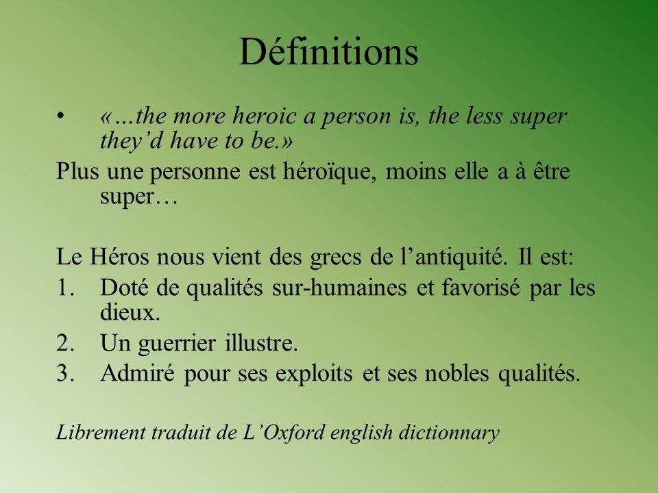 Héros: Définitions Le concept de héros est une catégorie morale.